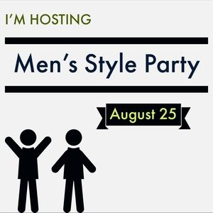 I'm Hosting A Men's Style Posh Party!!